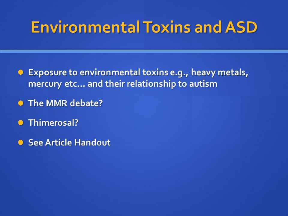 Environmental Toxins and ASD