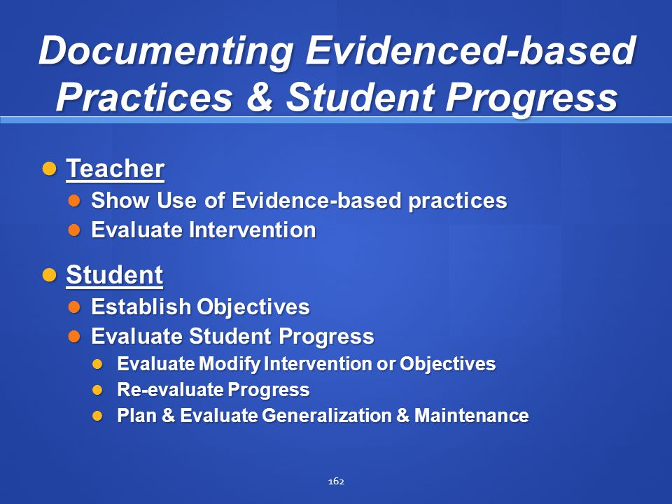 Documenting Evidenced-based Practices & Student Progress
