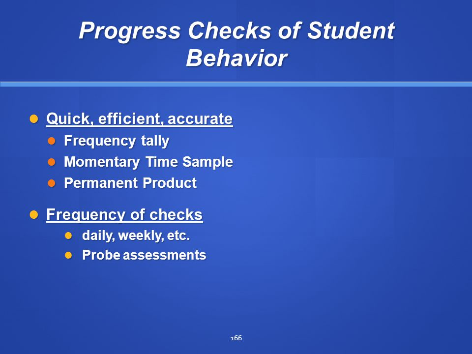 Progress Checks of Student Behavior