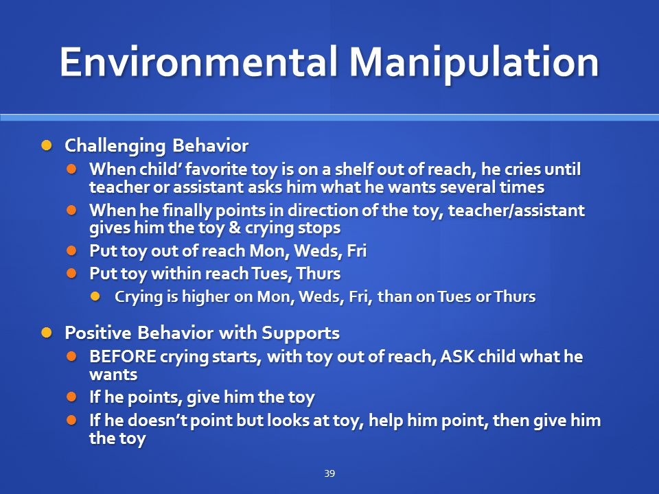 Environmental Manipulation