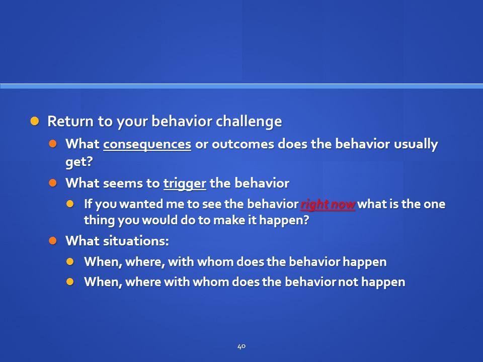 Return to your behavior challenge