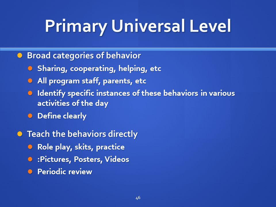 Primary Universal Level