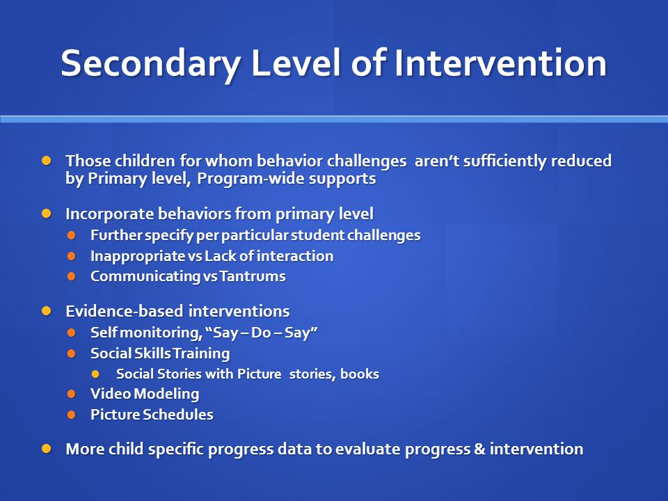 Secondary Level of Intervention