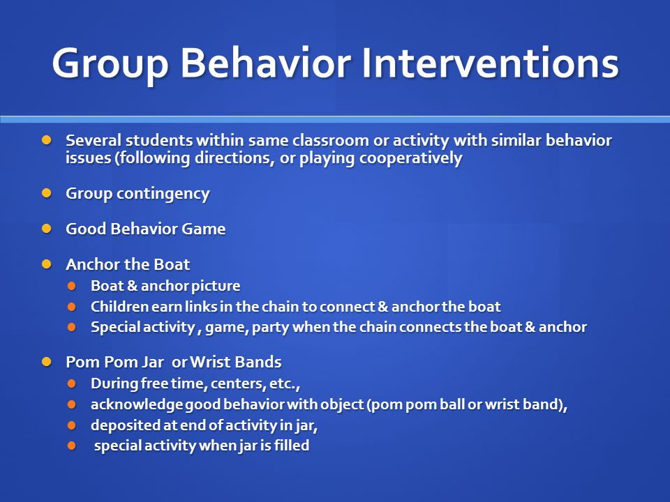 Group Behavior Interventions