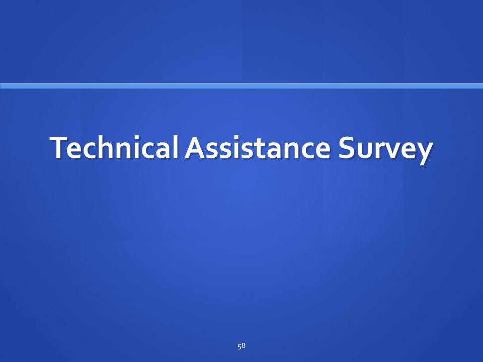 Technical Assistance Survey