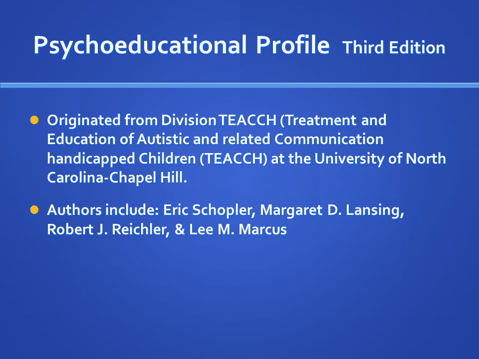 Psychoeducational Profile Third Edition