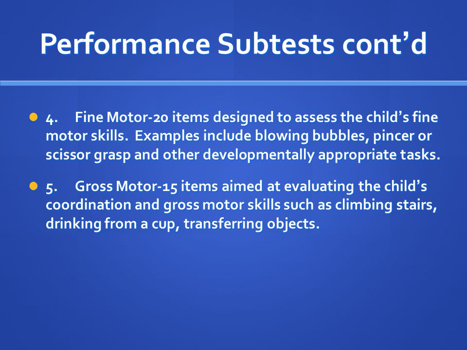 Performance Subtests cont'd