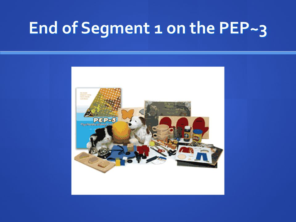 End of Segment 1 on the PEP~3