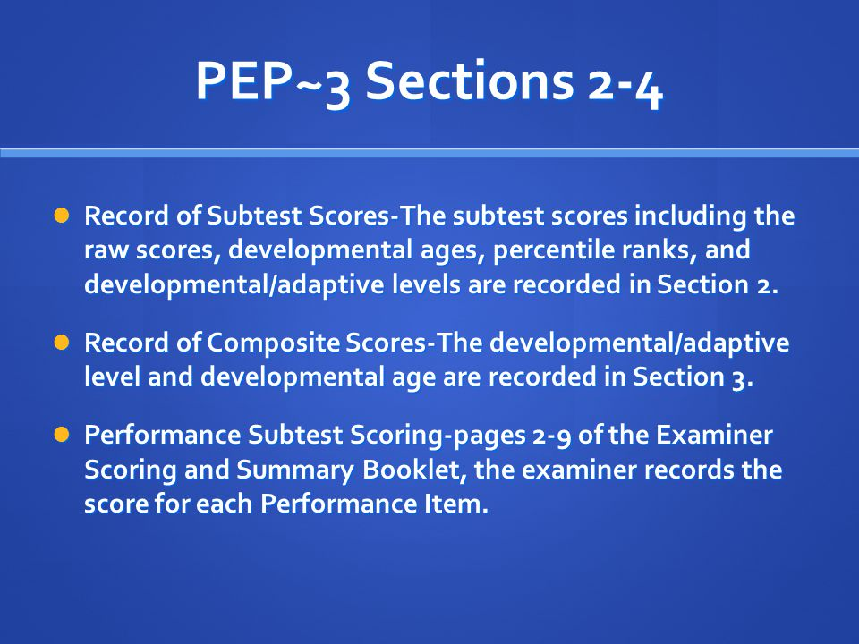 PEP~3 Sections 2-4