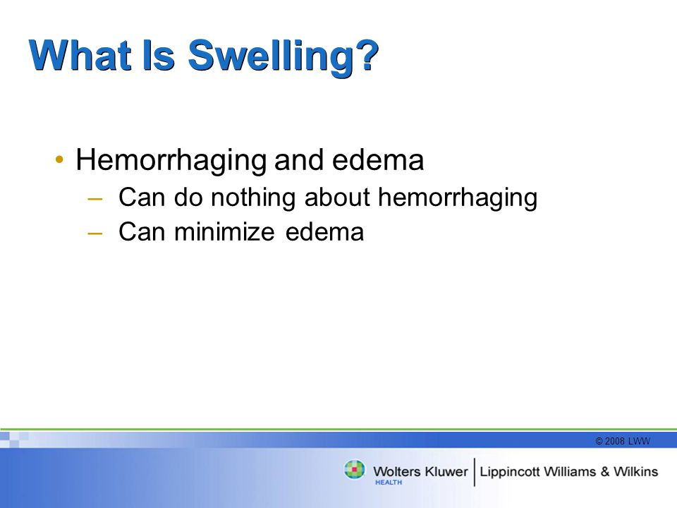 What Is Swelling Hemorrhaging and edema
