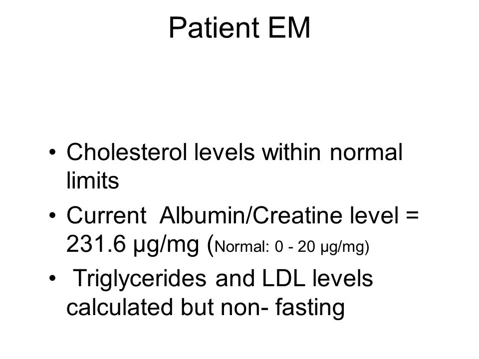 Patient EM Cholesterol levels within normal limits