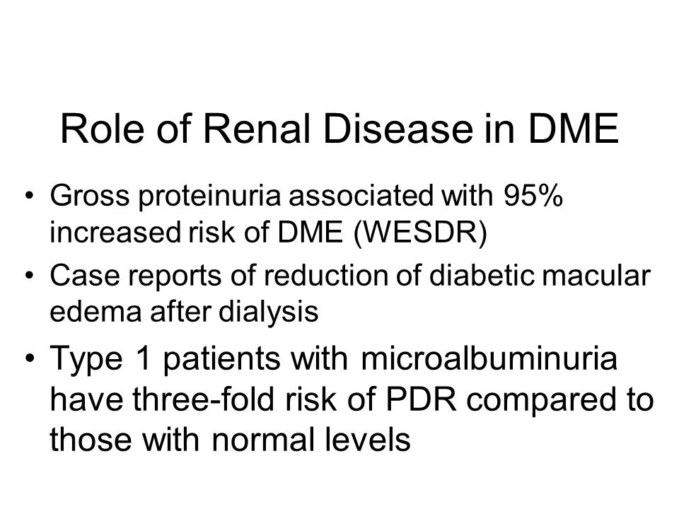Role of Renal Disease in DME