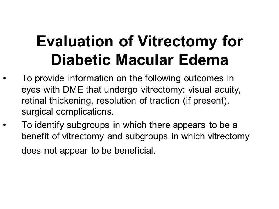 Evaluation of Vitrectomy for Diabetic Macular Edema
