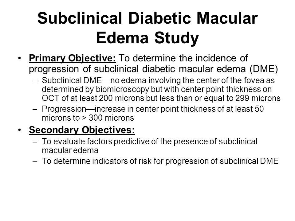 Subclinical Diabetic Macular Edema Study