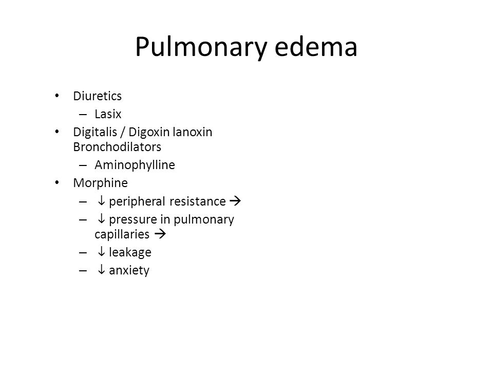 Pulmonary edema Diuretics Lasix