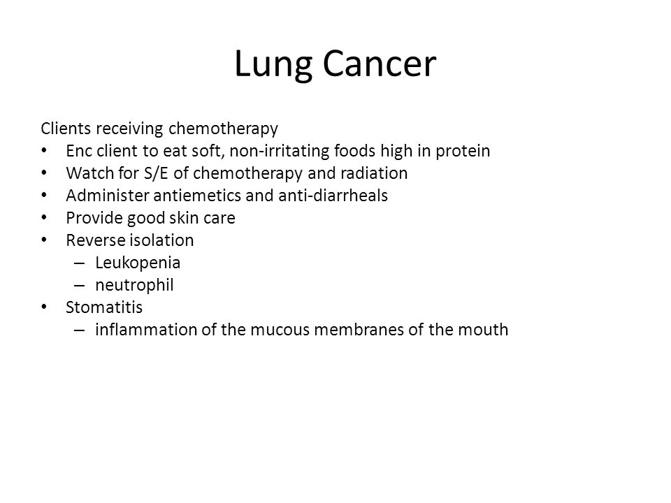 Lung Cancer Clients receiving chemotherapy