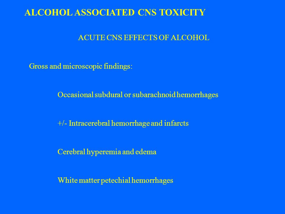ACUTE CNS EFFECTS OF ALCOHOL