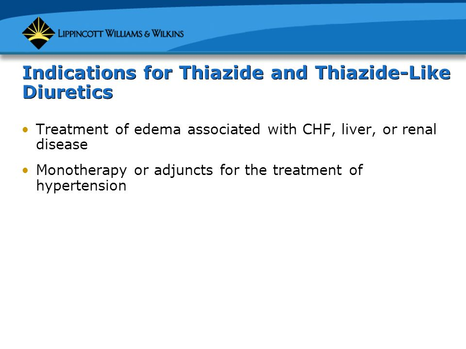 Indications for Thiazide and Thiazide-Like Diuretics