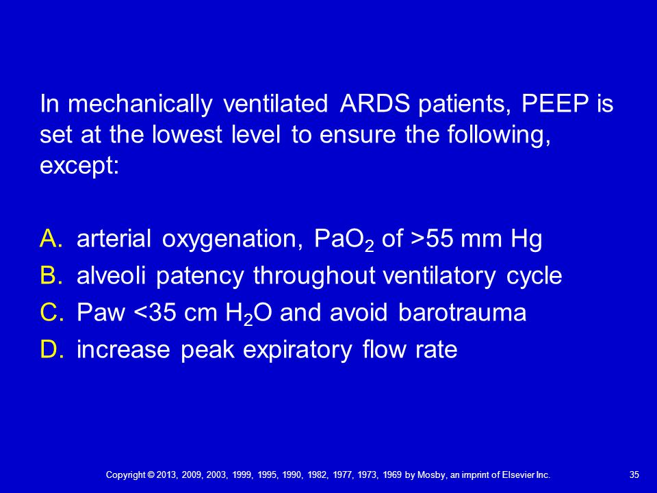 arterial oxygenation, PaO2 of >55 mm Hg