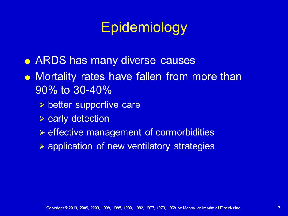 Epidemiology ARDS has many diverse causes
