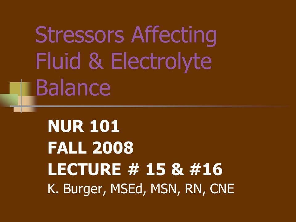 Stressors Affecting Fluid & Electrolyte Balance