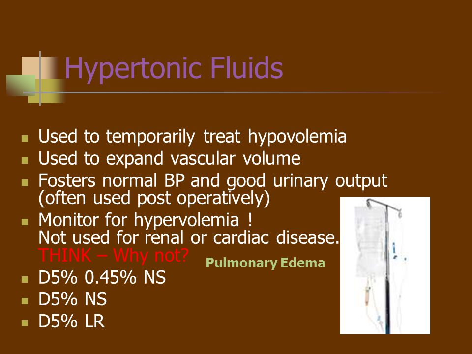 Hypertonic Fluids Used to temporarily treat hypovolemia