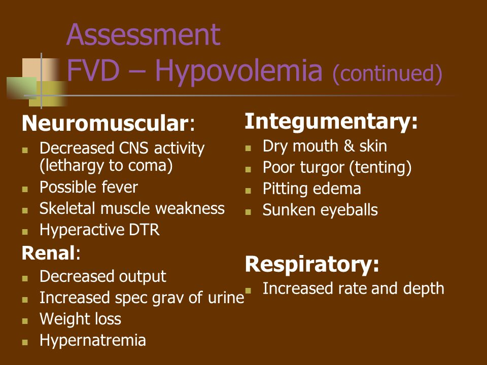 Assessment FVD – Hypovolemia (continued)