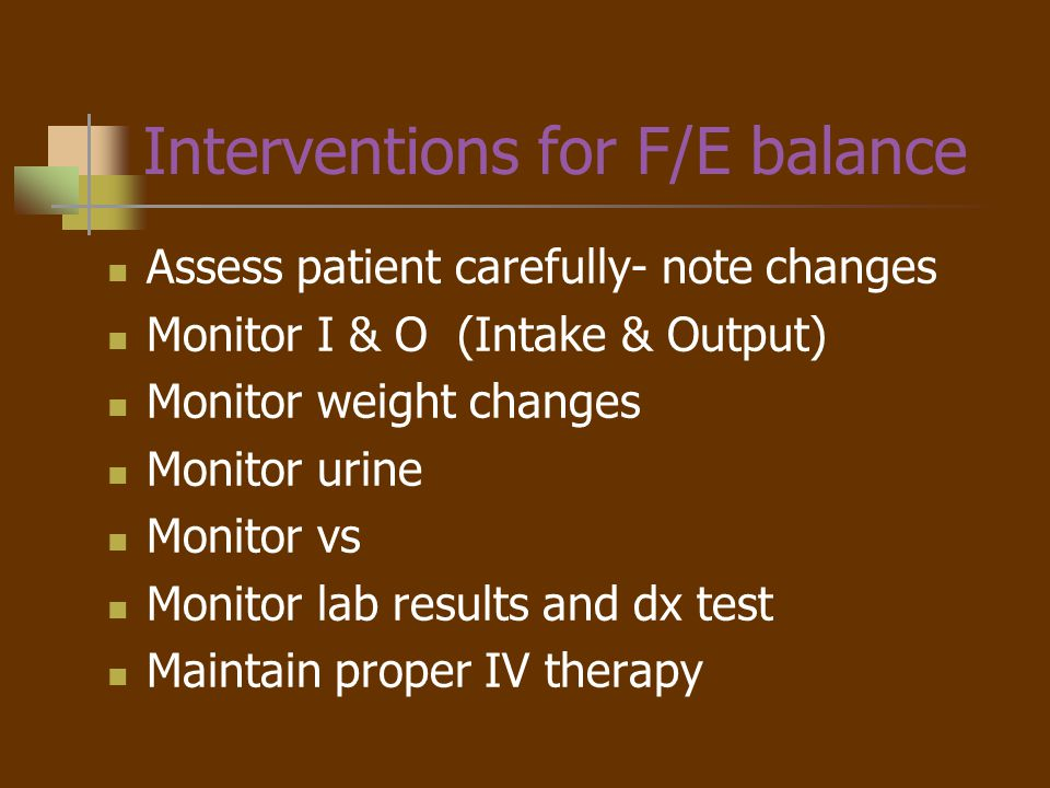 Interventions for F/E balance