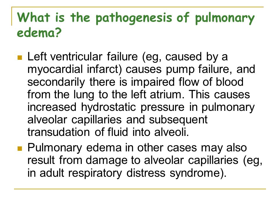 What is the pathogenesis of pulmonary edema
