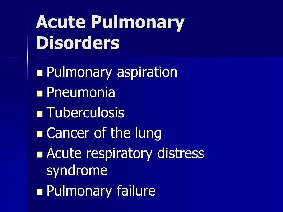 Acute Pulmonary Disorders