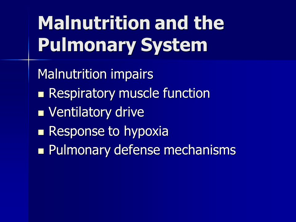 Malnutrition and the Pulmonary System