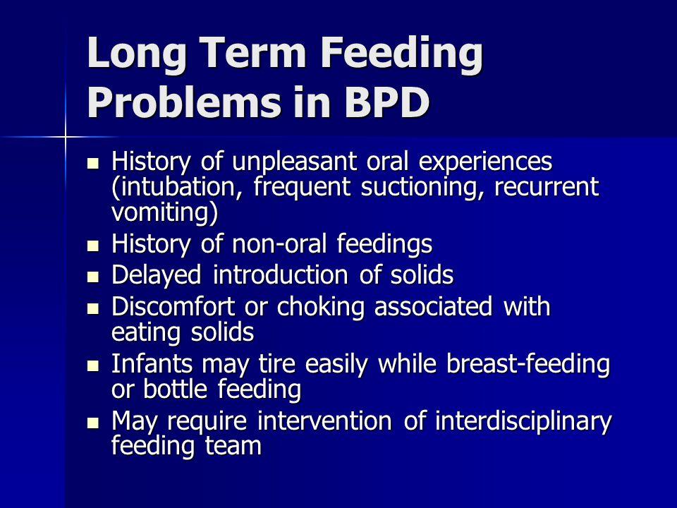 Long Term Feeding Problems in BPD