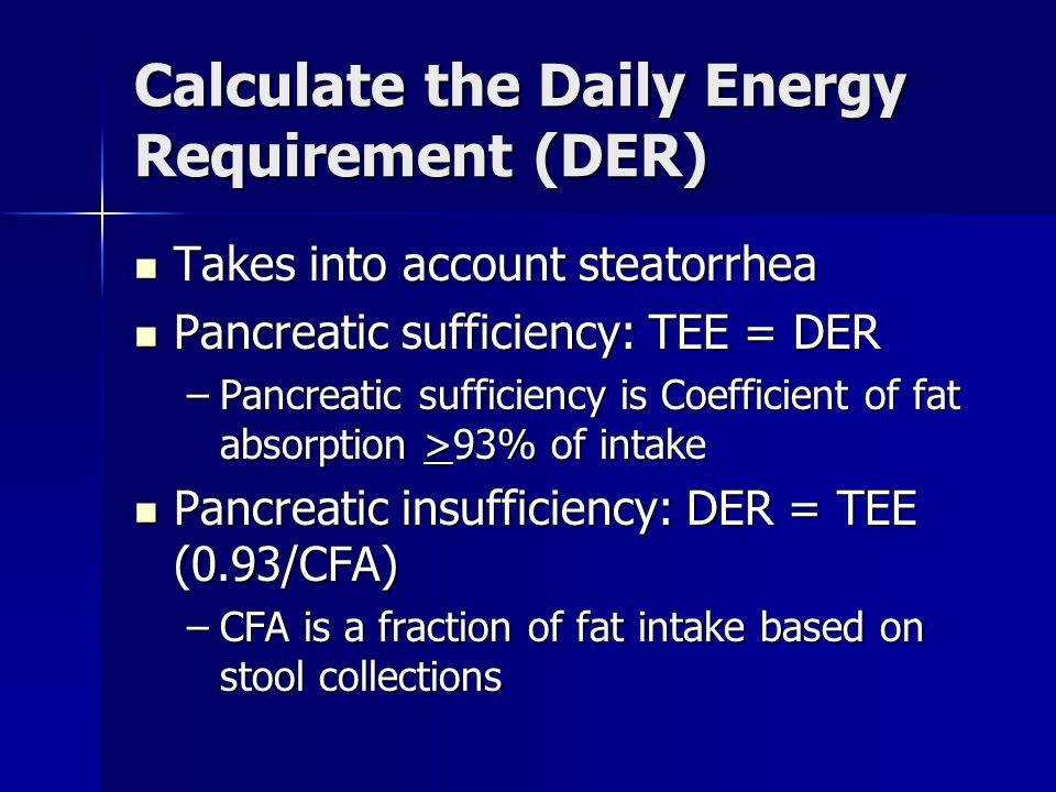 Calculate the Daily Energy Requirement (DER)