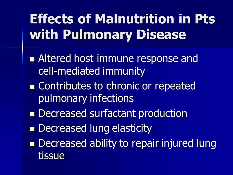 Effects of Malnutrition in Pts with Pulmonary Disease