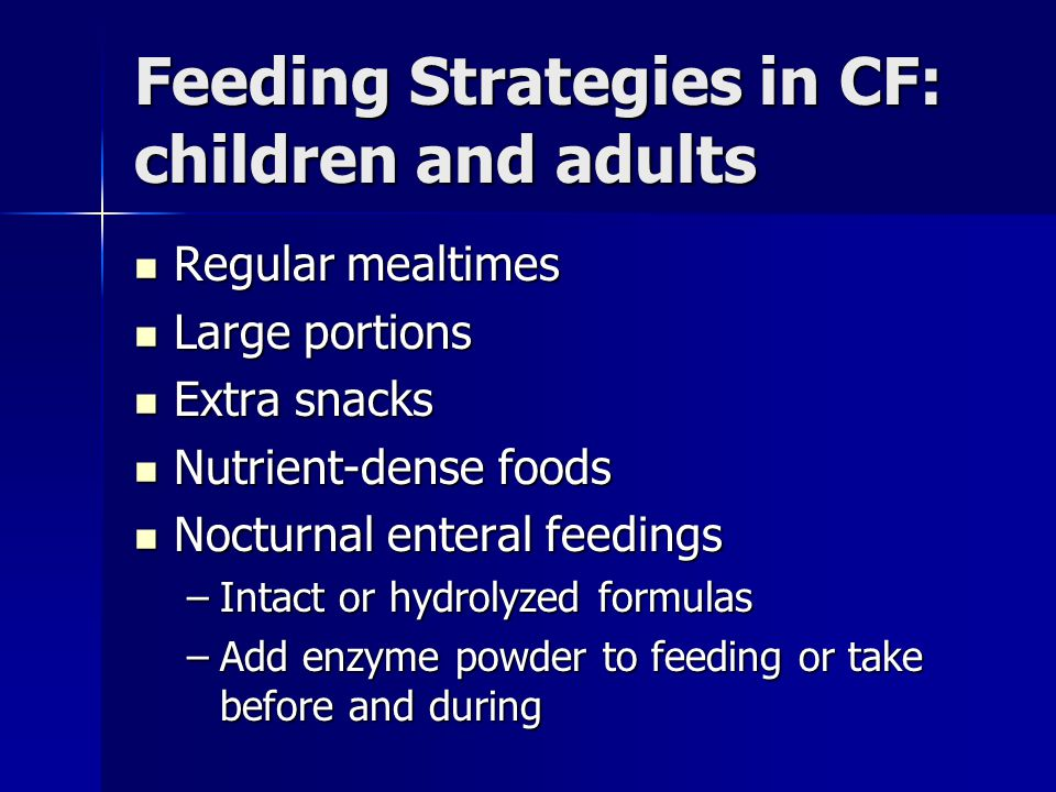 Feeding Strategies in CF: children and adults