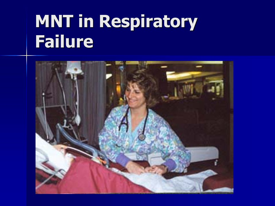 MNT in Respiratory Failure