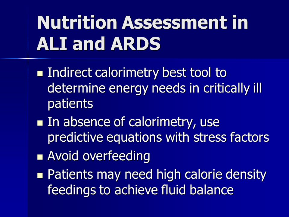 Nutrition Assessment in ALI and ARDS