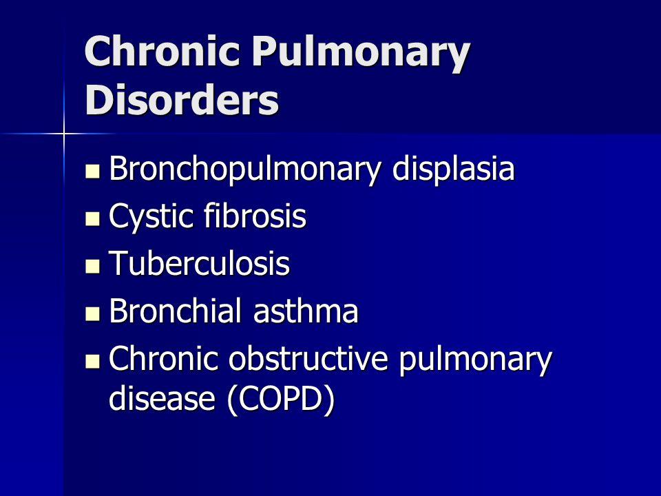 Chronic Pulmonary Disorders