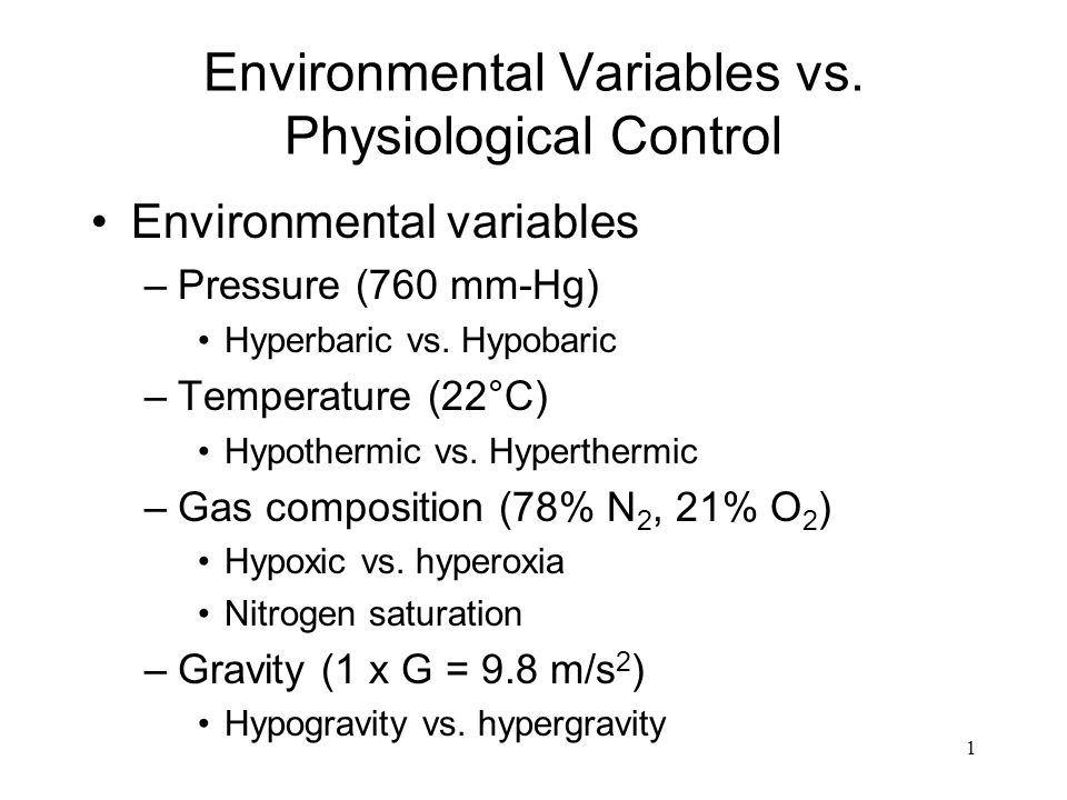 Environmental Variables vs. Physiological Control