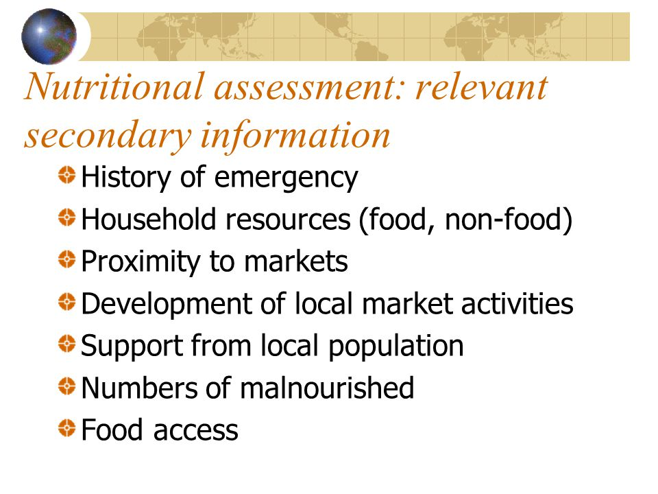 Nutritional assessment: relevant secondary information