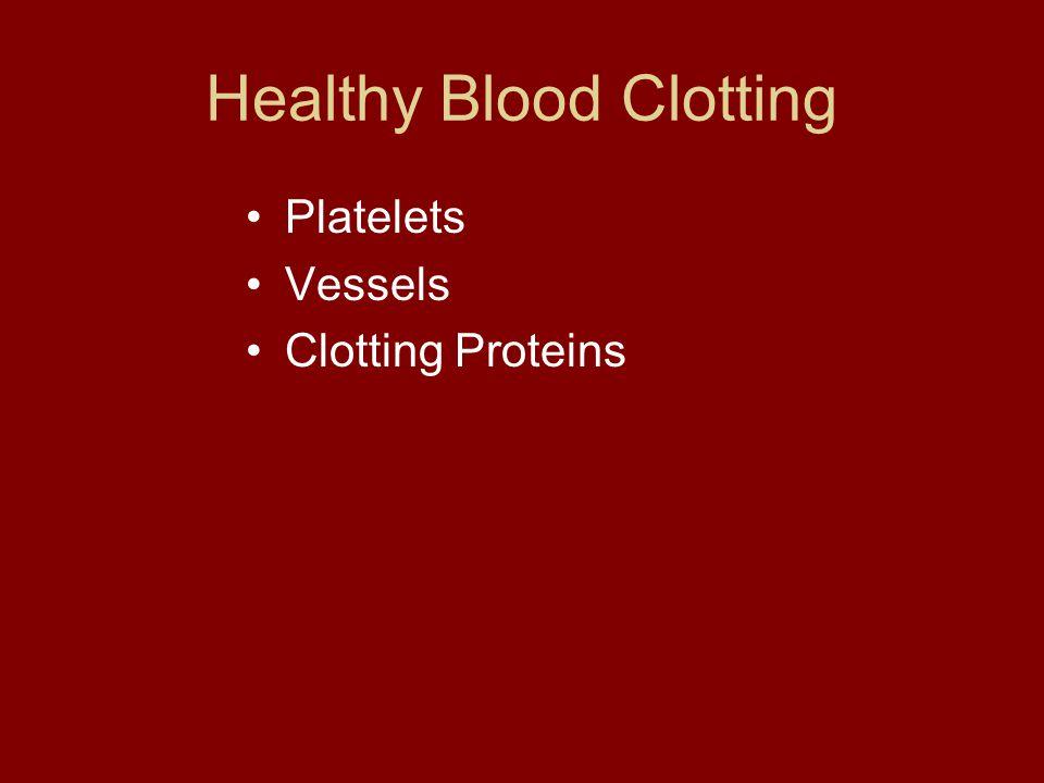 Healthy Blood Clotting