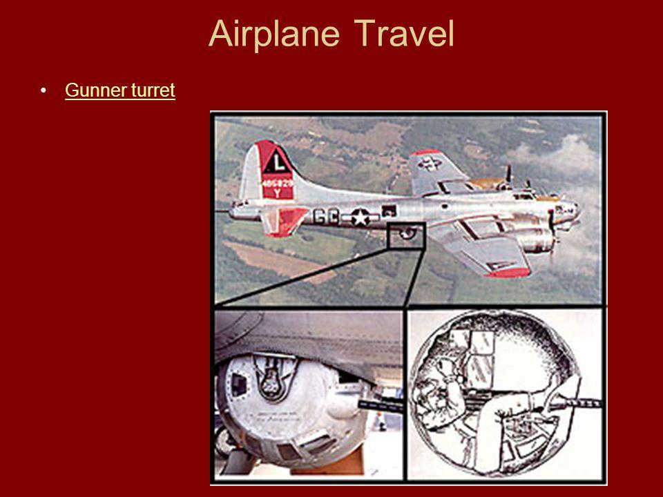 Airplane Travel Gunner turret