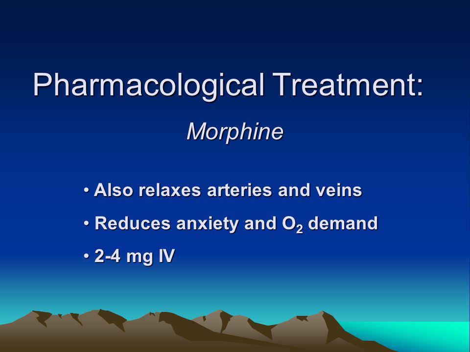 Pharmacological Treatment: