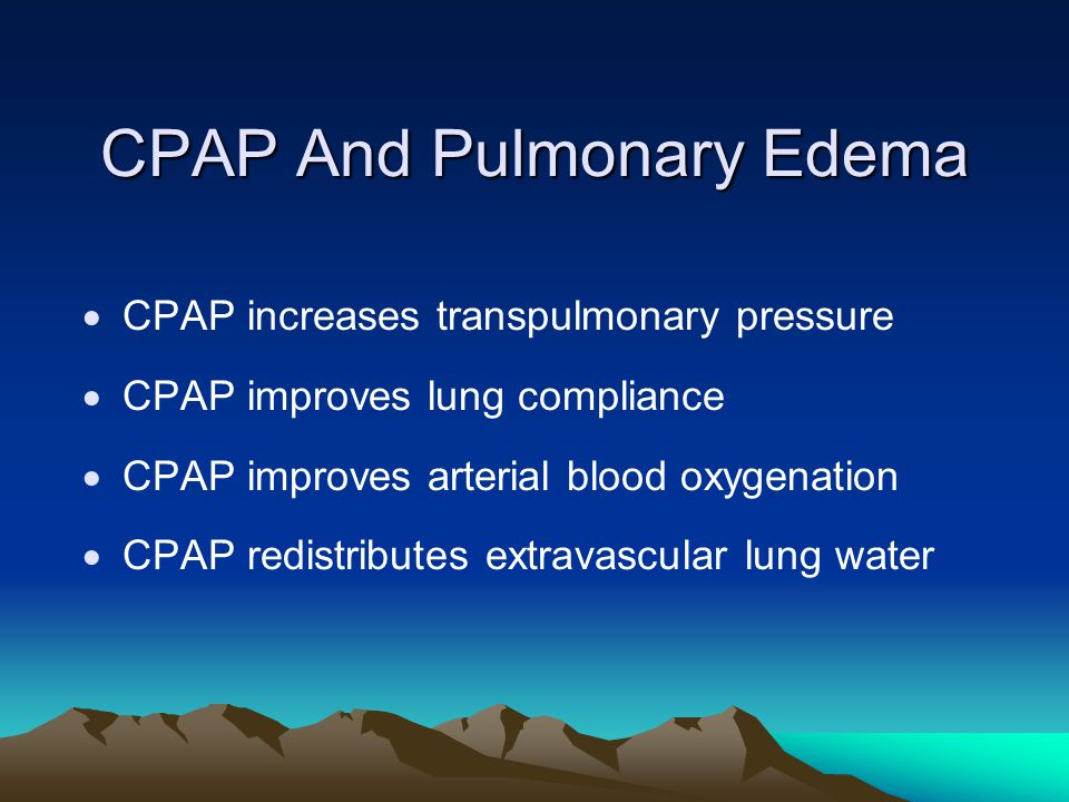 CPAP And Pulmonary Edema