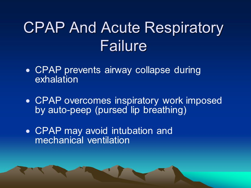 CPAP And Acute Respiratory Failure