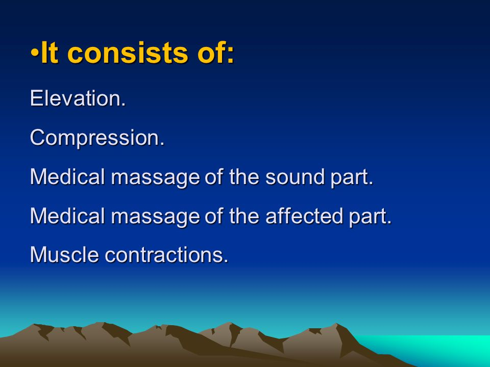 It consists of: Elevation. Compression
