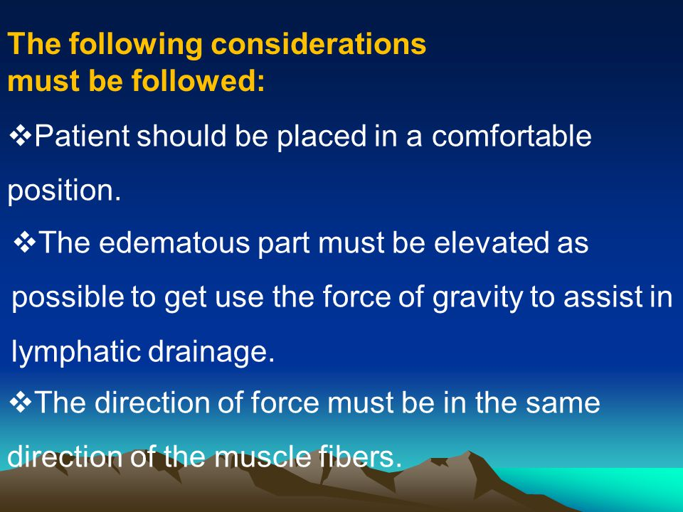 The following considerations must be followed: