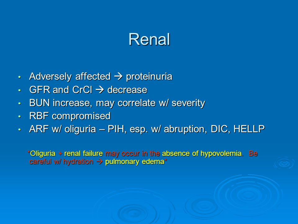 Renal Adversely affected  proteinuria GFR and CrCl  decrease