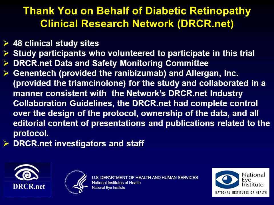 Thank You on Behalf of Diabetic Retinopathy Clinical Research Network (DRCR.net)