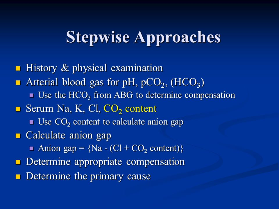 Stepwise Approaches History & physical examination